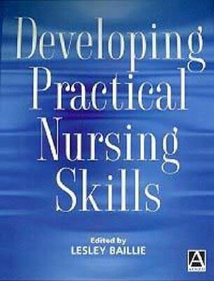 Lesley Baillie, Developing Practical Nursing Skills: An Active Foundation Guide,