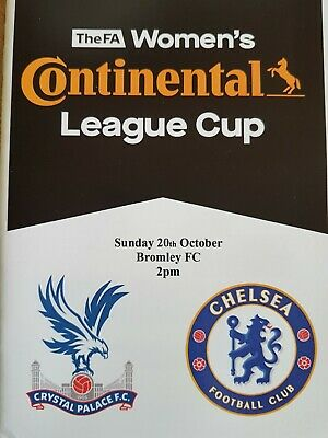 CRYSTAL PALACE WOMEN v CHELSEA WOMEN  2019/20 Continental Cup Group PROGRAMME