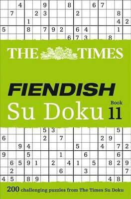 Times Fiendish Su Doku Book 11 : 200 Challenging Puzzles from the Times, Pape...