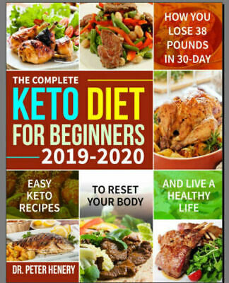 The Complete Keto Diet for Beginners 2019-2020 – Easy –  [P.D.F]