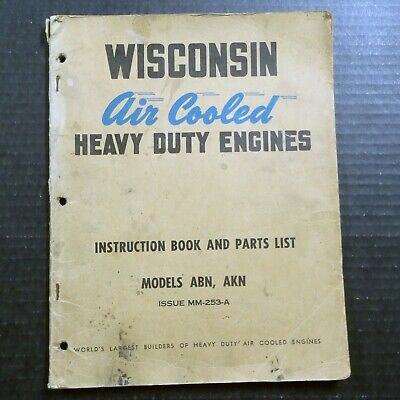 1951 WISCONSIN MOTOR CORP AIR COOLED ENGINES ABN & AKN Owner Manual & Parts List