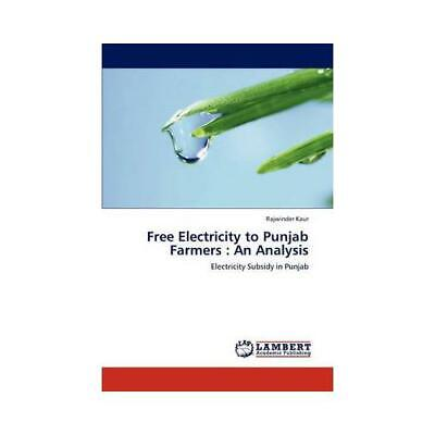 Free Electricity to Punjab Farmers: An Analysis by Kaur Rajwinder
