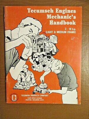 Tecumseh Engines Mechanic's Handbook. 3-10 H.P.