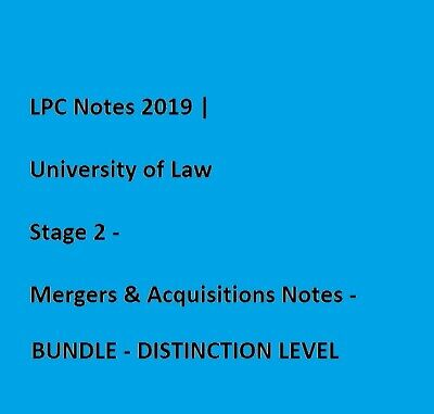 LPC Notes 2019 | University of Law Stage 2 - Mergers & Acquisitions Notes -