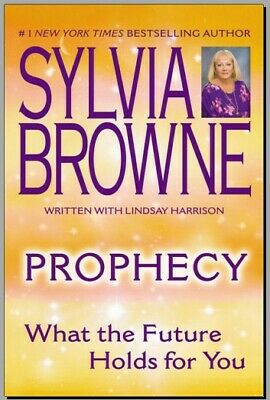 Sylvia Browne - Prophecy, What The Future Holds for You