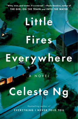 Little Fires Everywhere : by Ng Celeste