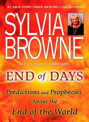 End Of Days Predictions And Prophecies End Of World By Sylvia Browne {P.D.F}