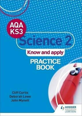 AQA Key Stage 3 Science 2 'Know and Apply'. Practice Book by Cliff Curtis (au...