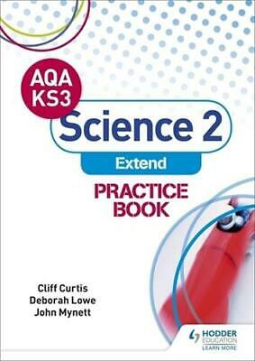 AQA Key Stage 3 Science 2 'Extend'. Practice Book by Cliff Curtis (author), D...