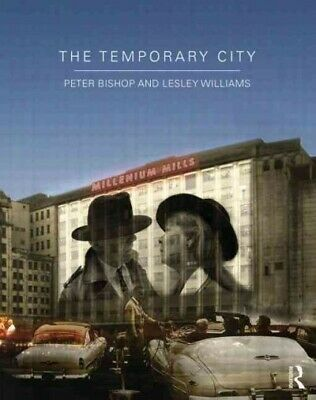 Temporary City, Paperback by Bishop, Peter; Williams, Lesley, Brand New, Free...