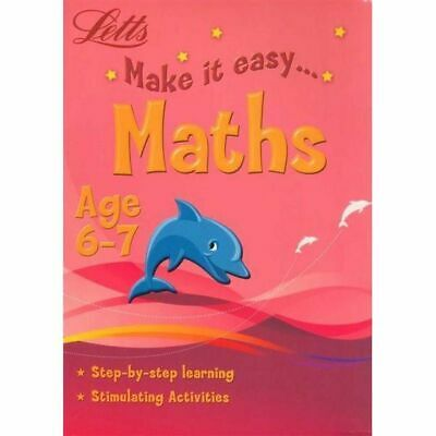 Letts Make it Easy Maths Aged 6-7 Home Education School Learning KS1 NEW
