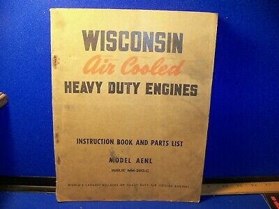 Vtg WISCONSIN Air Cooled Heavy Duty Engines Instruction Book and Part List AENL