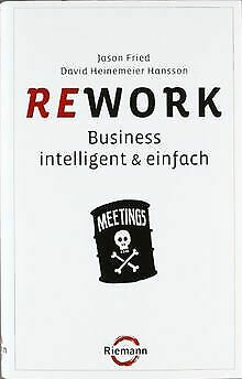 Rework: Business  - intelligent & einfach by Fried, J... | Book | condition good