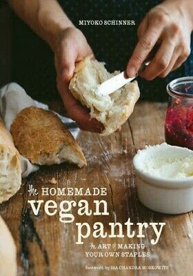 Homemade Vegan Pantry The Art of Making Your Own Staples Cooking Recipes
