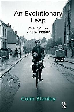 Evolutionary Leap : Colin Wilson on Psychology, Paperback by Stanley, Colin, ...