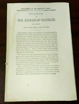 1879 Speech Indicting the Democratic Party Hon. Zachariah Chandler Abolitionist