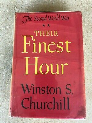 Winston Churchill Their Finest Hour The Second World War 1949 W/Jacket