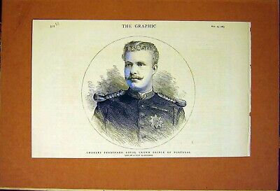 Original Old Antique Print Portrait Louis Crown Prince Portugal 1883 Victorian