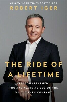 Ride of a Lifetime : Lessons Learned from 15 Years As CEO of the Walt Disney ...