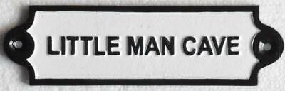 Cast Iron Sign - LITTLE MAN CAVE - Free Postage - 19cm x 5cm