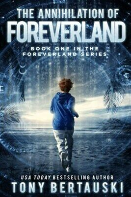 The Annihilation of Foreverland: A Science Fiction Thriller, Like New Used, F...