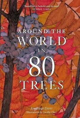 Around the World in 80 Trees by Jonathan Drori, Lucille Clerc (illustrator)