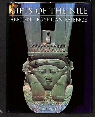 Gifts of the Nile: Ancient Egyptian Faience by Florence Dunn Friedman (editor)