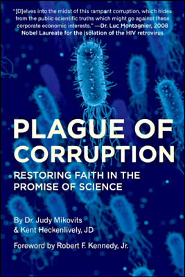 Plague of Corruption: Restoring Faith in the Promise of Science -- DigitalBooks
