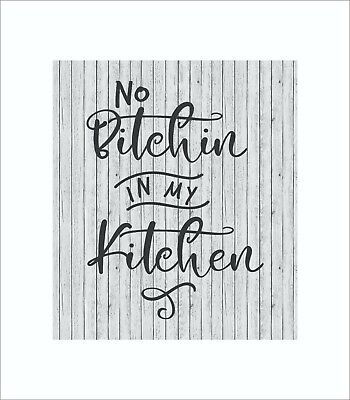Black 6x3.5... Primitives by Kathy Wooden Box Sign No Bitchin/' in My Kitchen