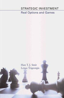 Strategic Investment : Real Options and Games, Hardcover by Smit, Han T. J.; ...