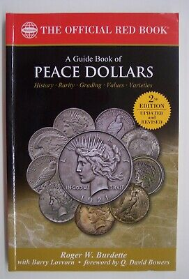 WHITMAN-A GUIDE BOOK OF PEACE DOLLARS  2nd ED.--by ROGER W.  BURDETTE