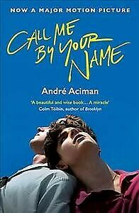 Call Me by Your Name, Paperback by Aciman, Andre, Like New Used, Free shippin...