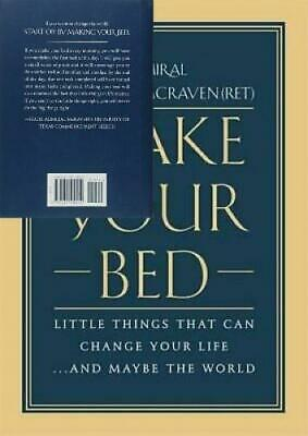 Make Your Bed: Little Things That Can Change Life...And Maybe the World...