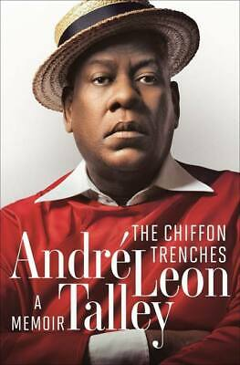 [P.D.F] The Chiffon Trenches: A Memoir by André Leon Talley 2020