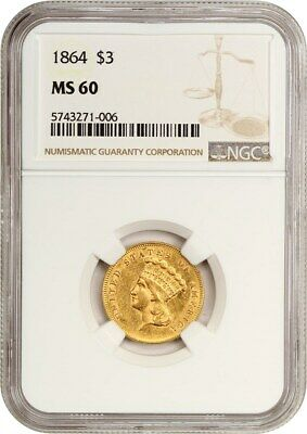 1864 $3 NGC MS60 - Scarce Issue - 3 Princess Gold Coin - Scarce Issue