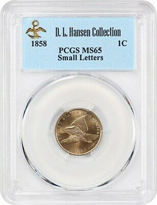 1858 Flying Eagle 1c PCGS MS65 (Small Letters) ex: D.L. Hansen