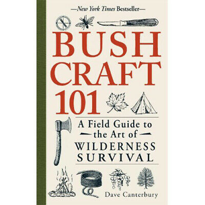 📔Bushcraft 101: A Field Guide to the Art of Wilderness Survival📔