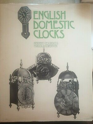 English Domestic Clocks by Herbert Cescinsky and Malcolm R. Webster (1969)