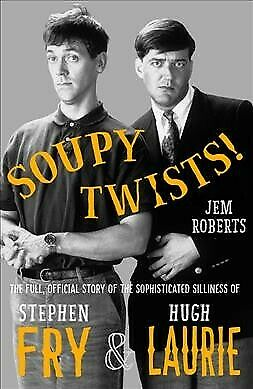 Soupy Twists! : The Full Official Story of the Sophisticated Silliness of Fry...
