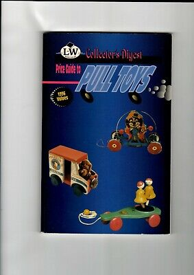 LW Books Collector's Digest Pull Toys 1995 Price Guide