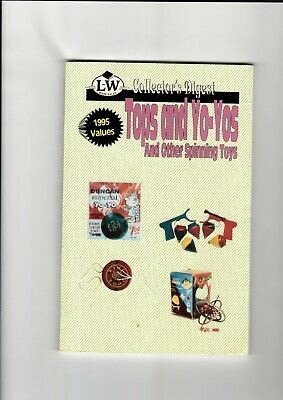 LW Books Collector's Digest Tops, Yo-Yos, & Other Spinning Toys 1995 Price Guide