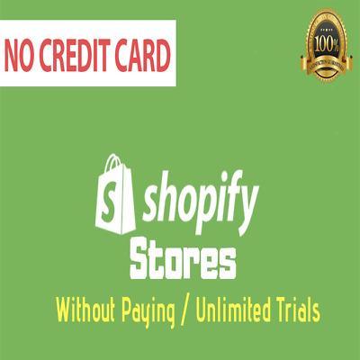 Free Shopify Store With Unlimited Trial - Without paying 29$/Month + GIFT