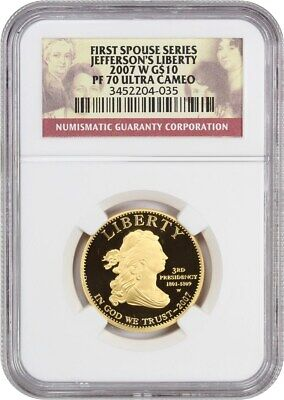 2007-W Jeffersons Liberty $10 NGC PR 70 UCAM - First Spouse .999 Gold