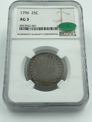 1796 Draped Bust Silver Quarter 25C NGC & CAC AG 3