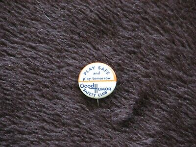 """Good Humor Ice Cream Safety Club Button: """"Play Safe And Play Tomorrow"""". N/Mint!"""