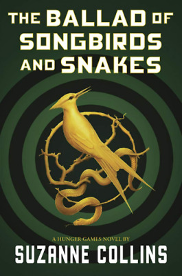 The Ballad of Songbirds and Snakes by Suzanne Collins 👁️🗨️ PDF 👁️🗨️