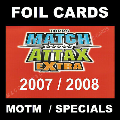 Match Attax EXTRA 2007/08 Man Of The Match / Hat-Trick Hero / Captain TOPPS 2008