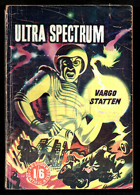 VARGO STATTEN [John Russell Fearn]:ULTRA SPECTRUM,Scion Ltd P/Back,1953