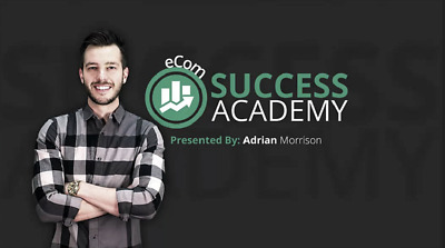 👑Adrian Morrison🔥  eCom Success Academy (Full Training Program - Worth $2495)