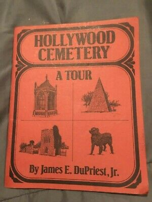 """Confederate """"Hollywood Cemetery """"Book By Dupriest ,Jr."""
